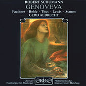 Schumann: Genoveva, Op. 81 by Various Artists