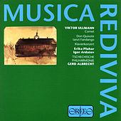 Ullmann: Musica Rediviva by Various Artists