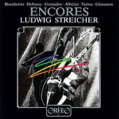 Play & Download Encores by Ludwig Streicher | Napster