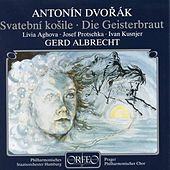 Dvorák: Svatební košile, Op. 69, B. 135 by Various Artists