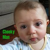 Cheeky Man by Ethan Keller