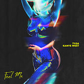 Play & Download Feel Me by Tyga | Napster