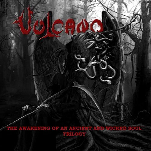 Play & Download The Awakening of an Ancient and Wicked Soul by Vulcano | Napster