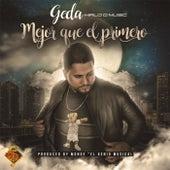 Play & Download Mejor Que el Primero by Geda   Napster
