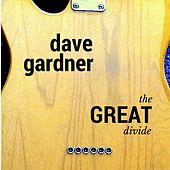 Play & Download The Great Divide by Dave Gardner | Napster