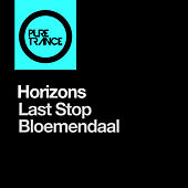 Play & Download Last Stop Bloemendaal by Horizons | Napster