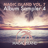 Magic Island Vol. 7 Album Sampler 04 by Various Artists