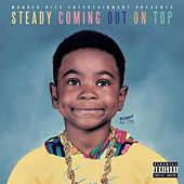 Play & Download Steady Coming out on Top by Scoot | Napster