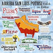 Arrba San Luis Potosi, Vol. 6 by Various Artists