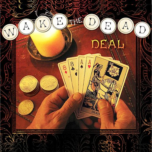 Play & Download Deal by Wake The Dead | Napster