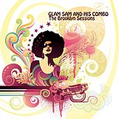Play & Download The Brooklyn Sessions by Glam Sam | Napster