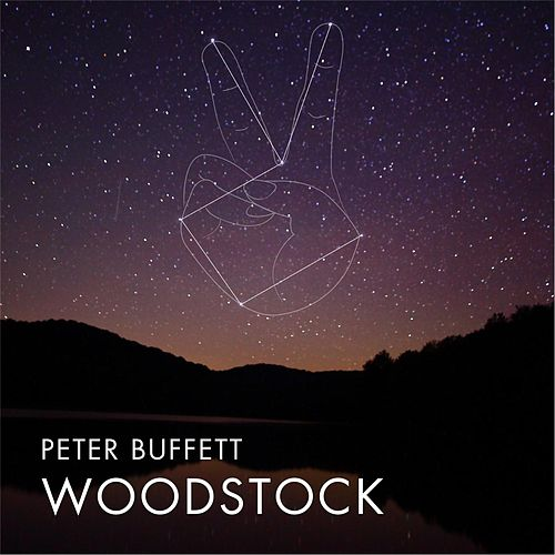 Play & Download Woodstock by Peter Buffett | Napster