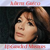 UpGraded Masters (All Tracks Remastered) by Juliette Greco