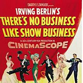 Play & Download There's No Business Like Show Business (Main Theme) by Marilyn Monroe | Napster
