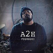 Play & Download Pourquoi by A2H | Napster
