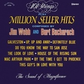 101 Strings Play Million Seller Hits Composed by Jim Webb & Burt Bacharach (Remastered from the Original Master Tapes) by 101 Strings Orchestra