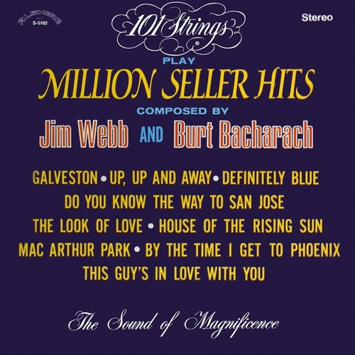 Play & Download 101 Strings Play Million Seller Hits Composed by Jim Webb & Burt Bacharach (Remastered from the Original Master Tapes) by 101 Strings Orchestra | Napster