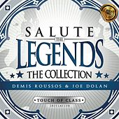 Play & Download Salute the Legends: The Collection (Demis Roussos & Joe Dolan) by ATC (A Touch of Class) | Napster