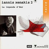 Play & Download Iannis Xenakis 2: La légende d'Eer by Iannis Xenakis | Napster