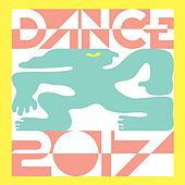 Dance 2017 by Various Artists