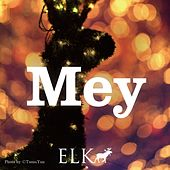 Play & Download Mey by Elk | Napster