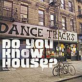 Do You Know House? Volume 1 by Various Artists