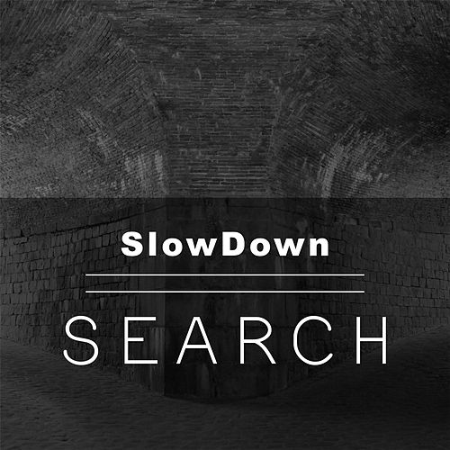 Play & Download Search by Slowdown | Napster