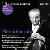 Lucerne Festival Historic Performances: Pierre Fournier by Various Artists