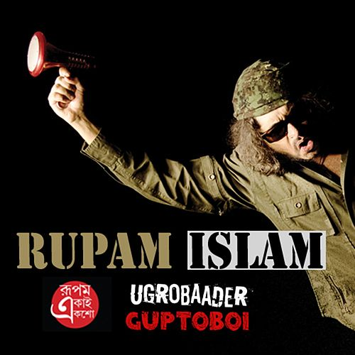 Play & Download Ugrobaader Guptoboi - Single by Rupam Islam | Napster