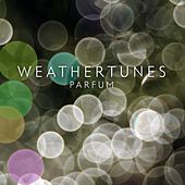 Parfum by Weathertunes