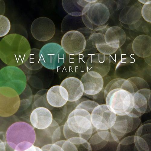 Parfum by Weathertunes