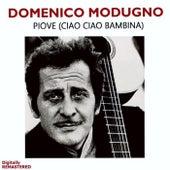 Piove (ciao ciao bambina) by Domenico Modugno