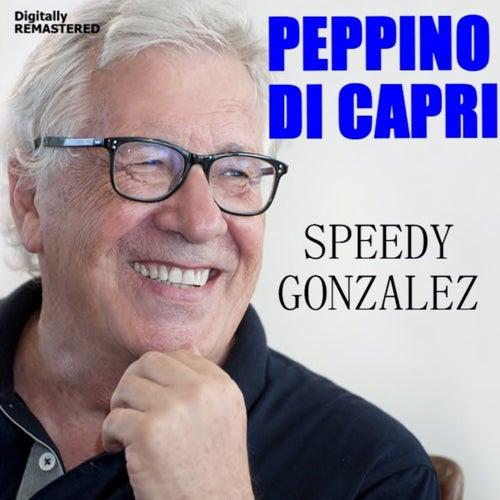 Speedy gonzalez von Peppino Di Capri