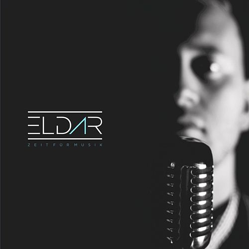 Play & Download Zeit für Musik by Eldar | Napster