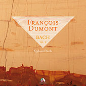 Play & Download Bach: Keyboard Works, Vol. 2 by François Dumont | Napster
