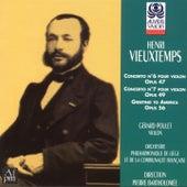Vieuxtemps: Violon Concertos Nos. 6 & 7 and Greeting to America by Gérard Poulet