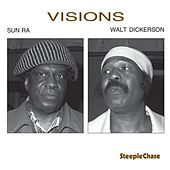 Play & Download Visions by Sun Ra | Napster