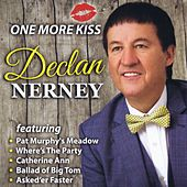 One More Kiss by Declan Nerney