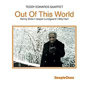Play & Download Out of This World by Teddy Edwards | Napster