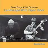 Play & Download Landscape with Open Door by Walt Dickerson | Napster