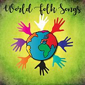 World Folk Songs by Various Artists