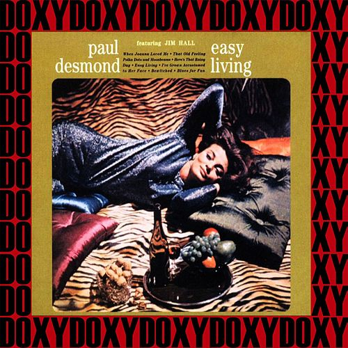 Easy Living (Hd Remastered, Extended Edition, Doxy Collection) von Paul Desmond