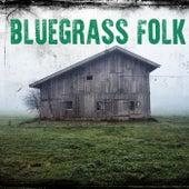 Bluegrass Folk by Various Artists