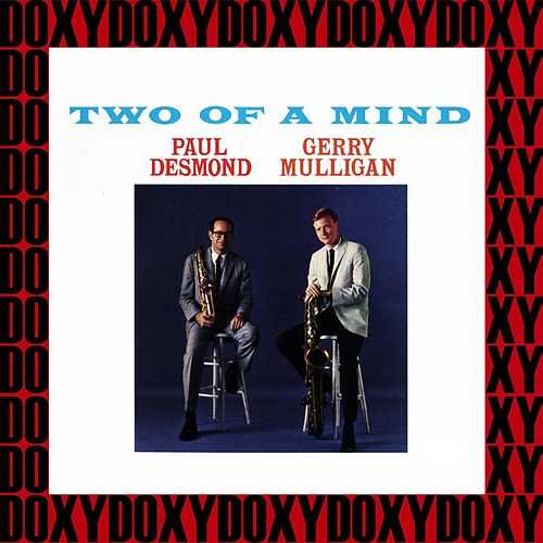 Two of a Mind (Hd Remastered, Extended Edition, Doxy Collection) von Paul Desmond