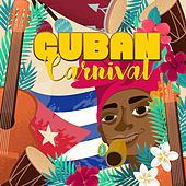 Cuban Carnival by Various Artists