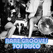 Play & Download Rare Grooves: 70s Disco by Various Artists | Napster
