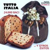 Tutto italia - 24.000 baci... y otros éxitos (Vol. 3) by Various Artists