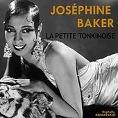 Play & Download La petite tonkinoise by Joséphine Baker | Napster