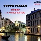 Tutto italia - torero... y otros éxitos (Vol. 4) by Various Artists