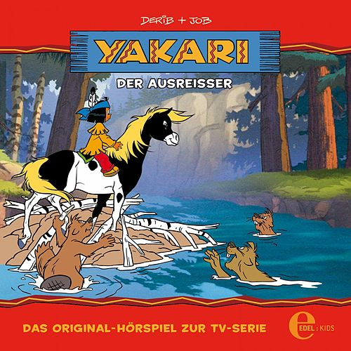 Folge 10: Der Ausreißer (Das Original-Hörspiel zur TV-Serie) von Yakari